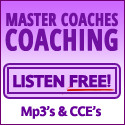 The place to hear master coaches coaching and get CCE's. Listen to a free preview call.